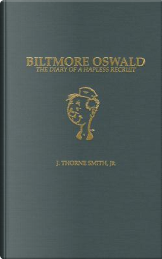 Biltmore Oswald by J. Thorne Smith