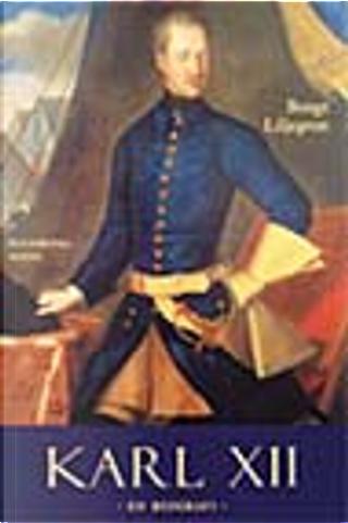 Karl XII by Bengt Liljegren