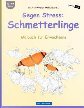 BROCKHAUSEN Malbuch Bd. 7 - Gegen Stress by Dortje Golldack