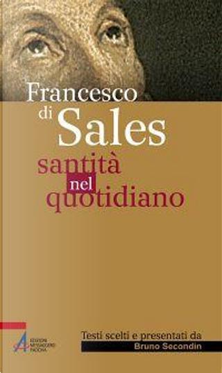 Santità nel quotidiano by Francesco Di Sales (San)