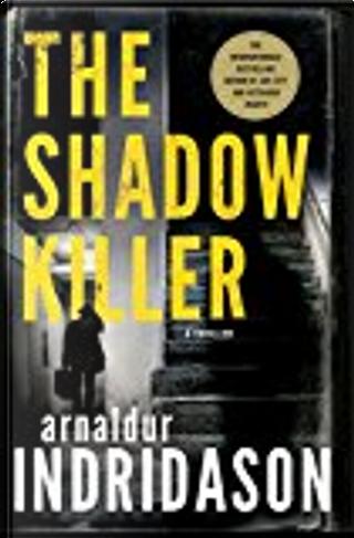 The Shadow Killer by Arnaldur Indriðason
