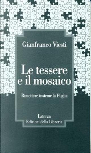 Le tessere e il mosaico by Gianfranco Viesti