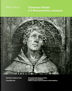 Tommaso Rodari e il Rinascimento comasco by Mirko Moizi