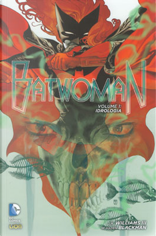 Batwoman vol. 1 by J.H. Williams III, W. Haden Blackman