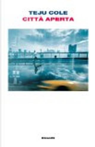 Città aperta by Teju Cole