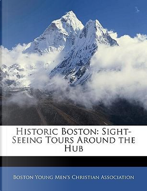 Historic Boston by Boston Young Men's Christian Association