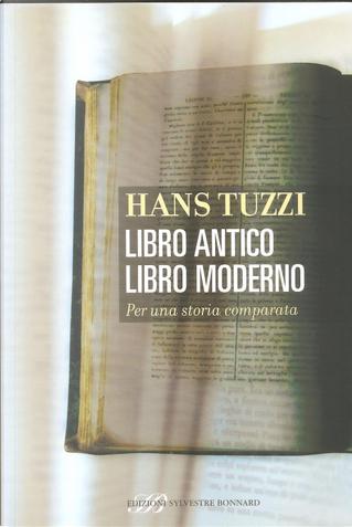 Libro antico libro moderno by Hans Tuzzi
