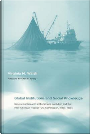 Global Institutions and Social Knowledge by Virginia M. Walsh