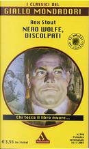 Nero Wolfe, discolpati by Rex Stout