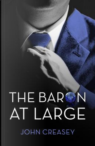 The Baron at Large by Anthony Morton