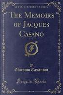 The Memoirs of Jacques Casano, Vol. 4 of 12 (Classic Reprint) by Giacomo Casanova