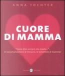 Cuore di mamma by Tochter Anna