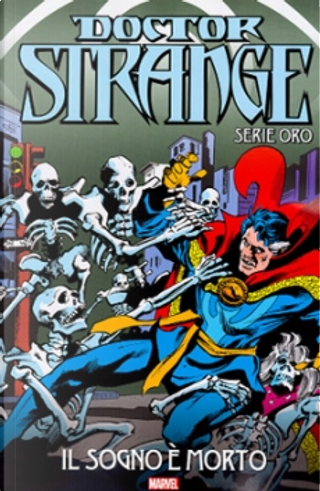 Doctor Strange: Serie oro vol. 24 by Marv Wolfman, Steve Englehart