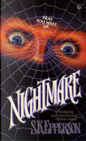 Nightmare by S. K. Epperson