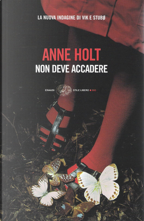 Non deve accadere by Anne Holt
