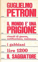 Il mondo è una prigione by Guglielmo Petroni