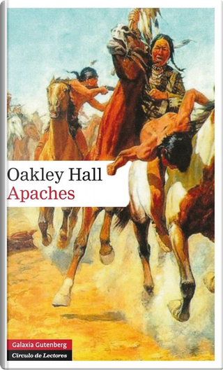 Apaches by Oakley Hall