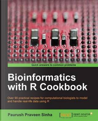 Bioinformatics with R Cookbook by Paurush Praveen