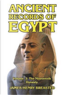 Ancient Records of Egypt Volume III by James Henry Breasted