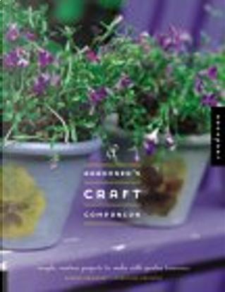 A Gardener's Craft Companion by Sandra Salamony, Maryellen Driscoll