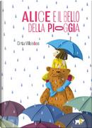 Alice e il bello della pioggia by Cinta Villalobos