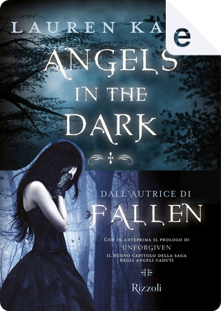 Angels in the Dark by Lauren Kate