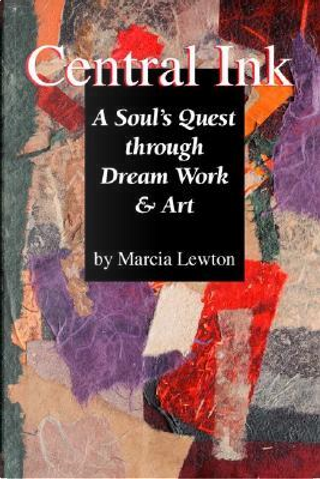 Central Ink by Marcia Lewton