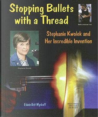 Stopping Bullets with a Thread by Edwin Brit Wyckoff