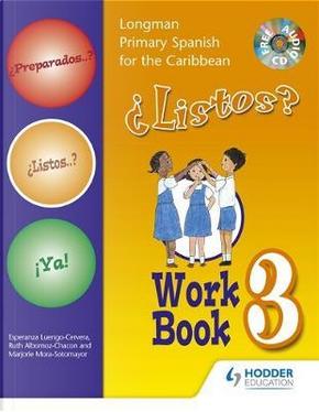 Preparados Listos Ya! (Primary Spanish) Workbook 3 by Esperenza Luengo-Cervera