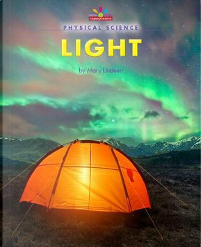 Light by Mary Lindeen