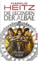 Die Legenden der Albae 03 by Markus Heitz