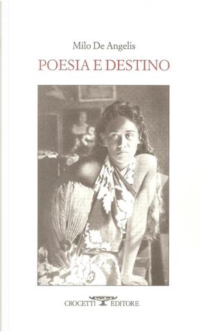 Poesia e destino by Milo De Angelis
