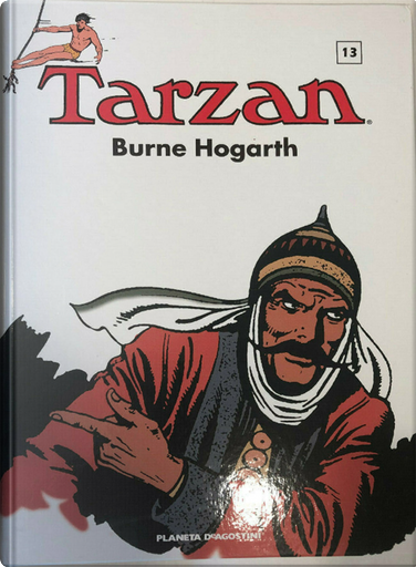Tarzan (1943-1944) vol. 13 by Burne Hogarth