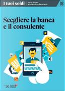 I tuoi soldi - Corso pratico di educazione finanziaria - vol. 6 by Debora Rosciani, Luigi Guiso, Raimondo Marcialis, Vitaliano D'Angerio