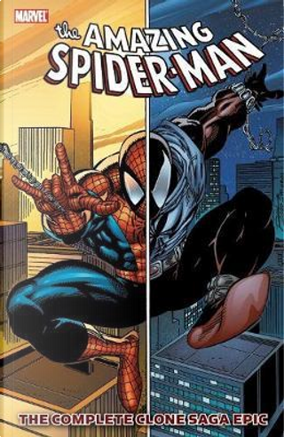 Spider-Man The Complete Clone Saga Epic 1 by Tom DeFalco