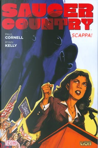 Saucer Country vol. 1 by Paul Cornell, Ryan Kelly