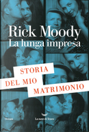 La lunga impresa by Rick Moody