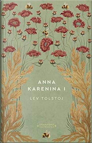 Anna Karenina I by Lev Nikolaevič Tolstoj