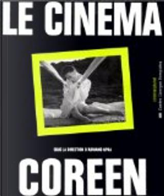 Le cinéma coréen by Adriano Aprà