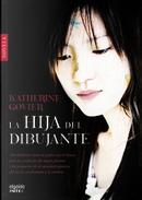 La hija del dibujante by Katherine Govier