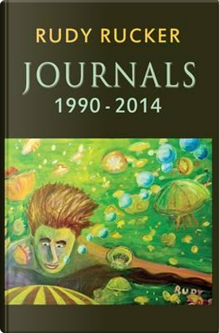 Journals by Rudy Rucker