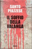 Il soffio della valanga by Santo Piazzese