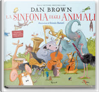 La sinfonia degli animali by Dan Brown