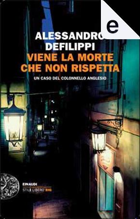 Viene la morte che non rispetta by Alessandro Defilippi