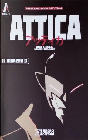 Attica n. 0 by Giacomo Keison Bevilacqua
