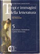 Tempi e immagini della letteratura by Gabriella Fenocchio, Gian Mario Anselmi