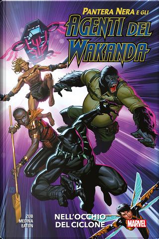 Pantera nera e gli agenti del Wakanda vol. 1