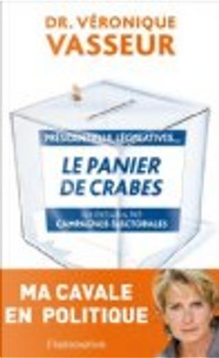 Le panier de crabes by Véronique Vasseur