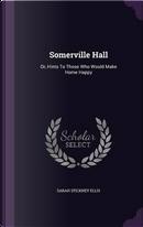 Somerville Hall by Sarah Stickney Ellis