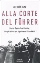 Alla corte del Führer by Read Anthony